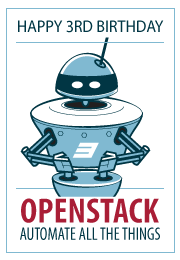 Happy 3rd Birthday, OpenStack!